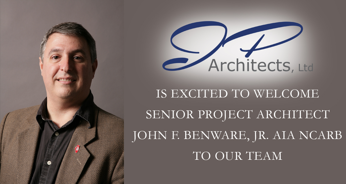 Hiring of Senior Project Architect John Benware Annoucement