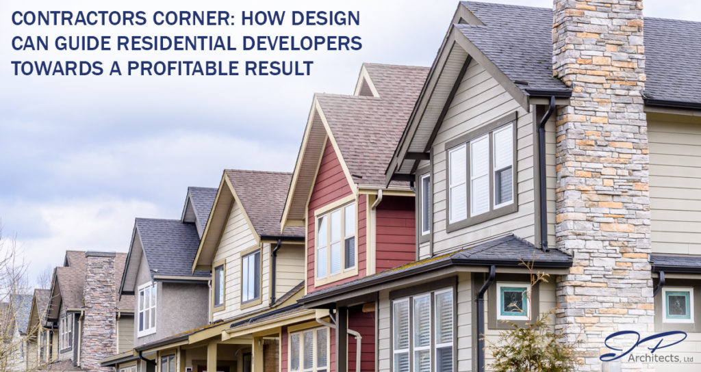 This is the main image for contractors corner blog about how design lead residential developers toward a profitable result