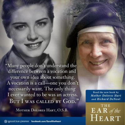 Mother Dolores Hart Ear of the Heart