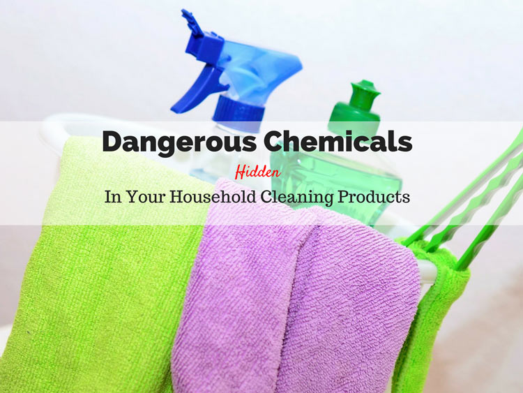 dangerous chemicals in household cleaning products
