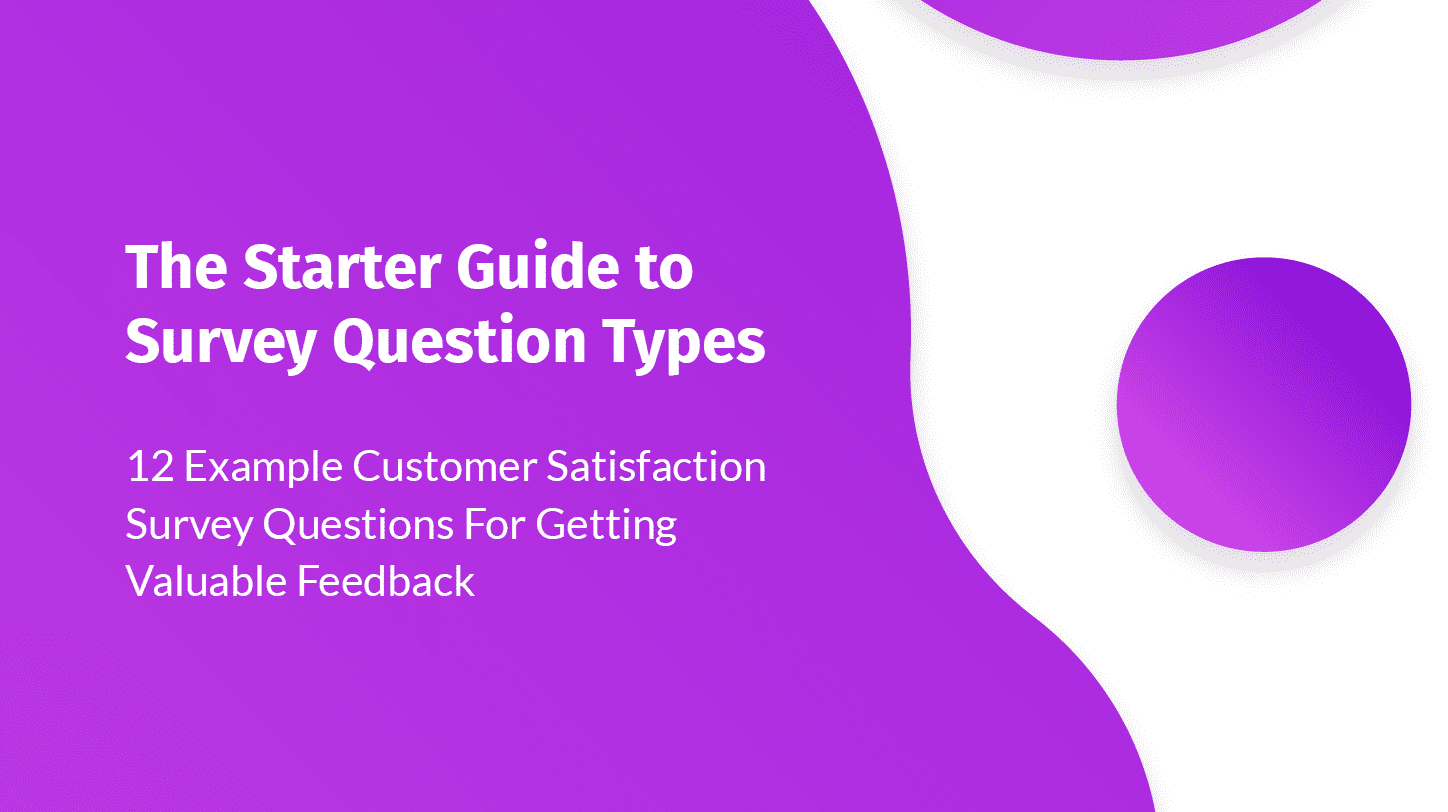 The Starter Guide to Survey Question Types [eBook]