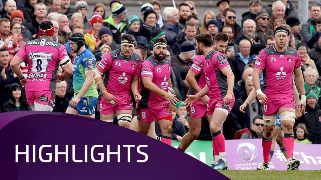 Connacht Rugby v Gloucester Rugby (QF3) –  Highlights – 31.03.2018