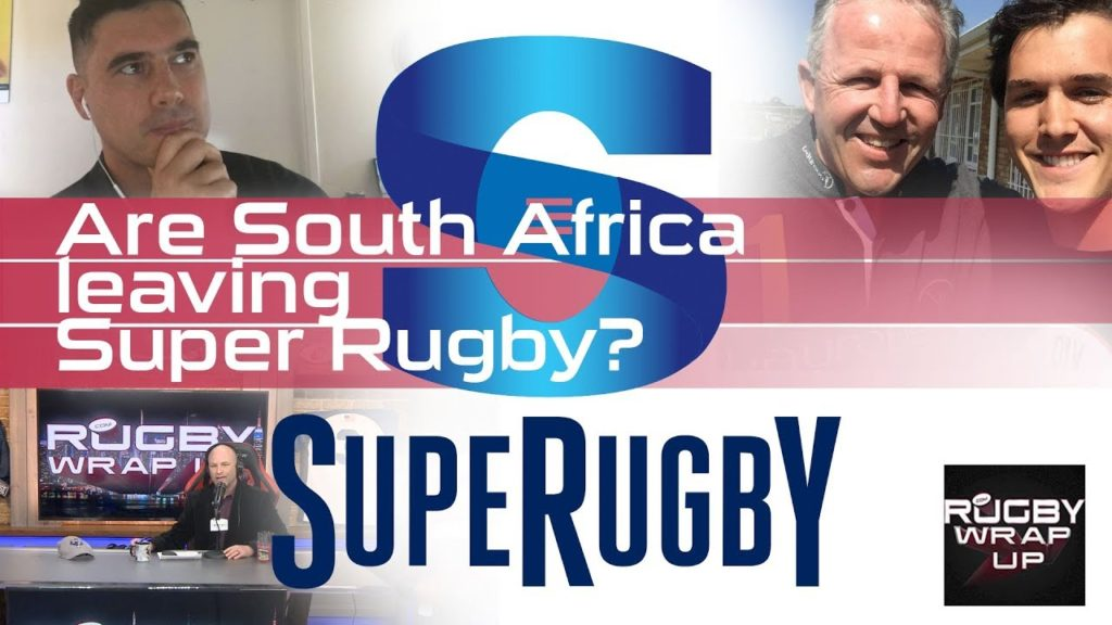 Are South Africa Leaving SUPER RUGBY? | RUGBY WRAP UP