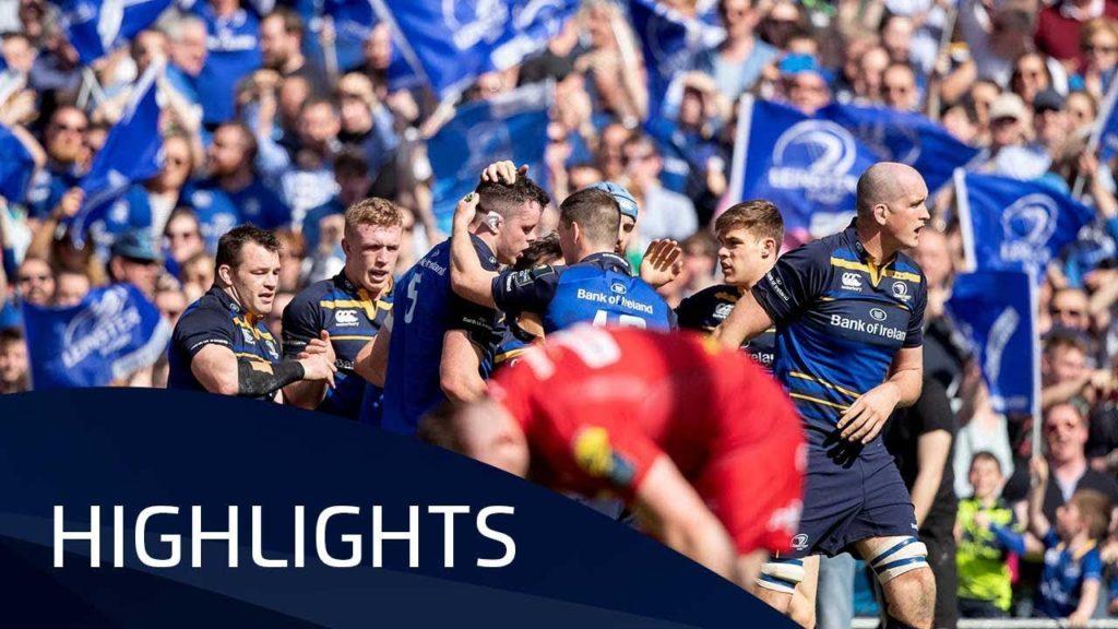Leinster Rugby v Scarlets (SF) – Highlights – 21.04.2018