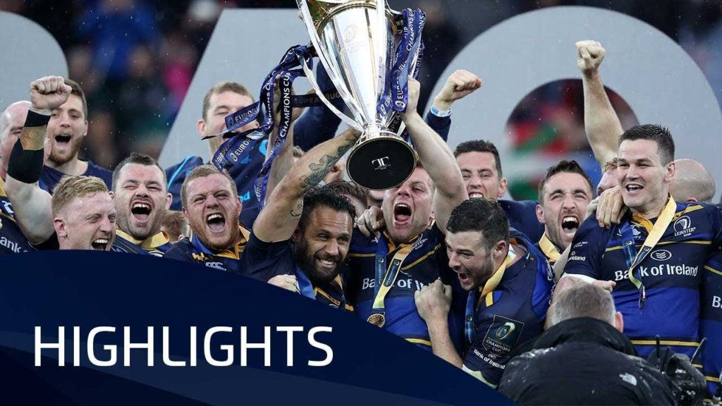 Leinster Rugby v Racing 92 (Final) – Highlights – 12.05.2018
