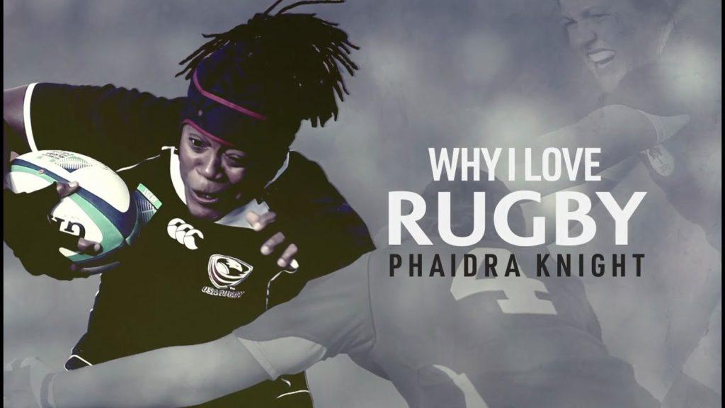 Why I Love Rugby: Phaidra Knight