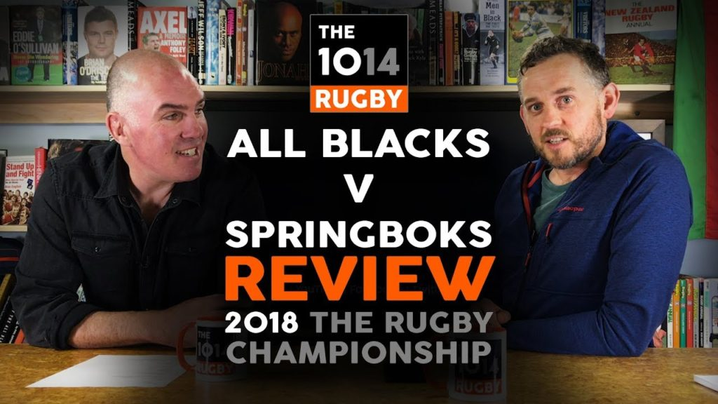 All Blacks v Springboks Review | The Rugby Championship 2018 | The 1014 Rugby