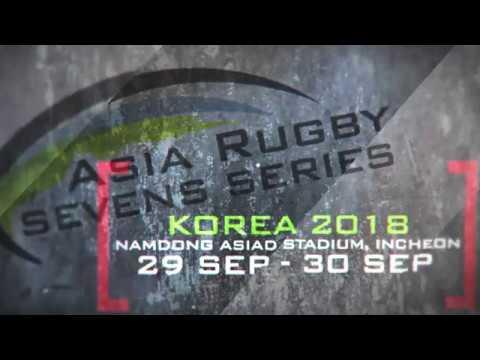 Asia Rugby Seven Series Korea Promo Video 2018