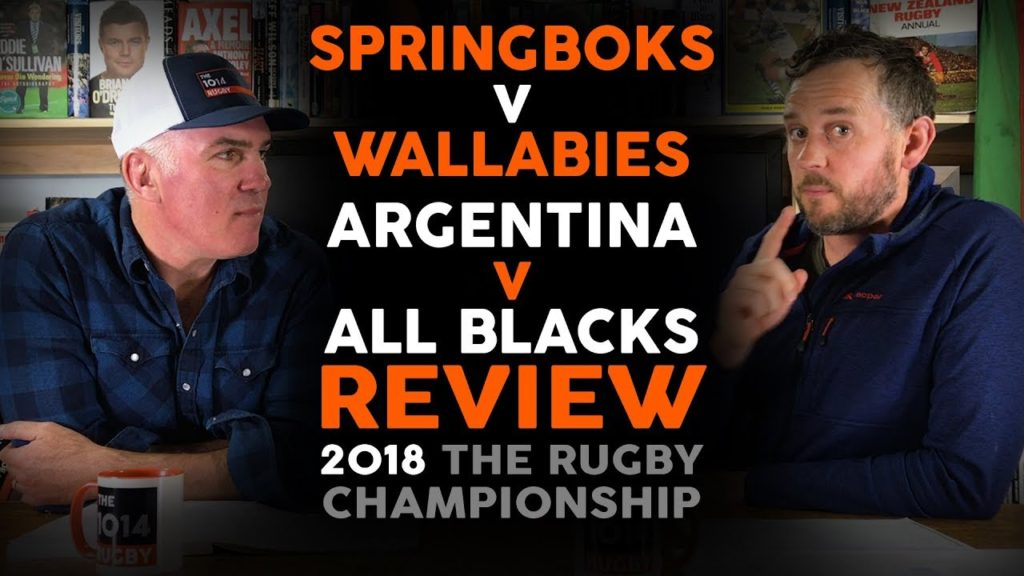 Springboks v Wallabies | Argentina v All Blacks Review | Rugby Championship 2018 | The 1014 Rugby