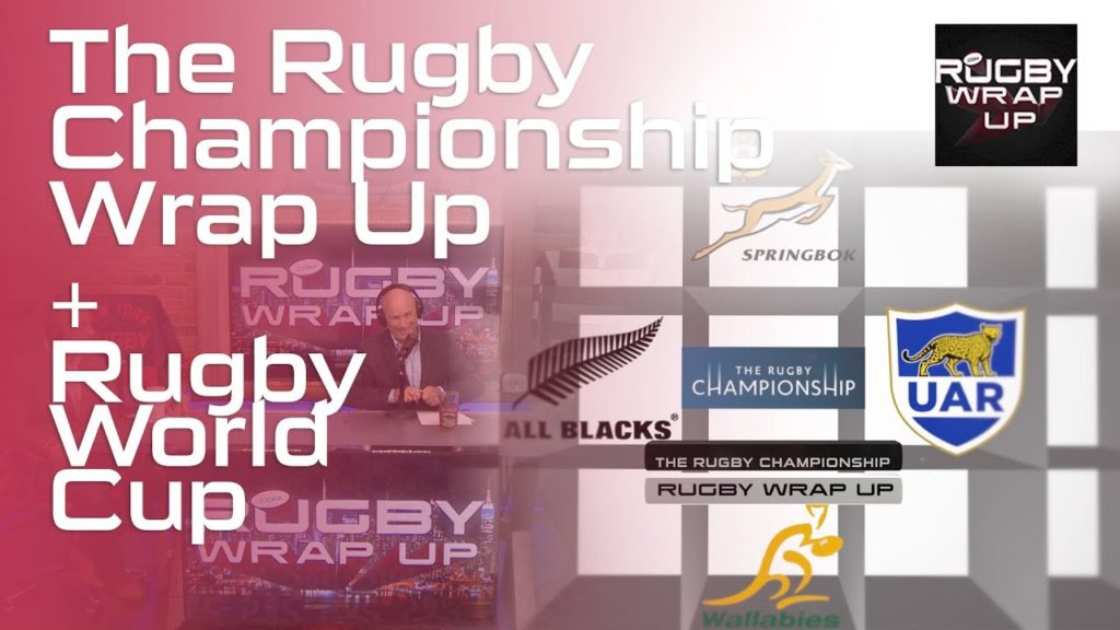 The Rugby Championship Wrap Up | RUGBY WRAP UP