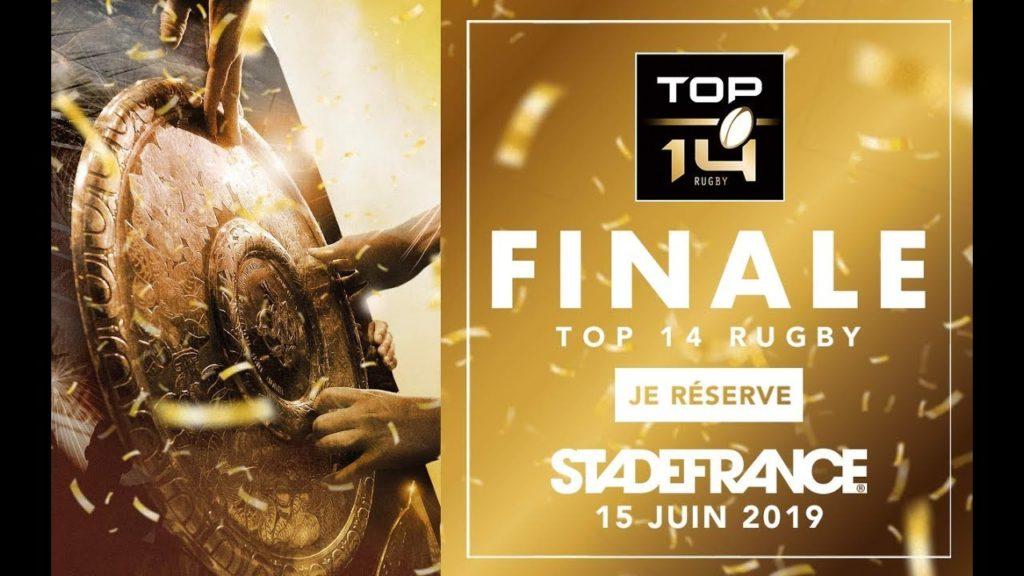 TOP 14 – Réservez vos places pour la finale !