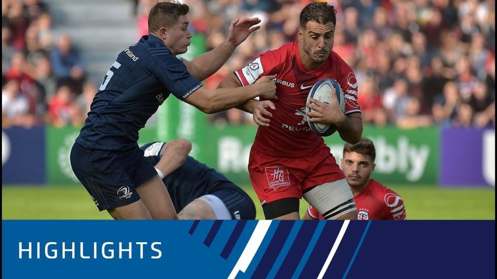 Toulouse v Leinster Rugby (P1) – Highlights 21.10.2018