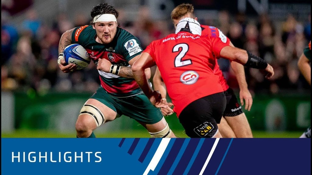 Ulster Rugby v Leicester Tigers (P4) – Highlights 13.10.2018