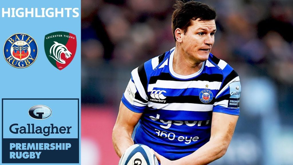 Burns Faces His Old Club | Bath v Leicester | Gallagher Premiership – Highlights
