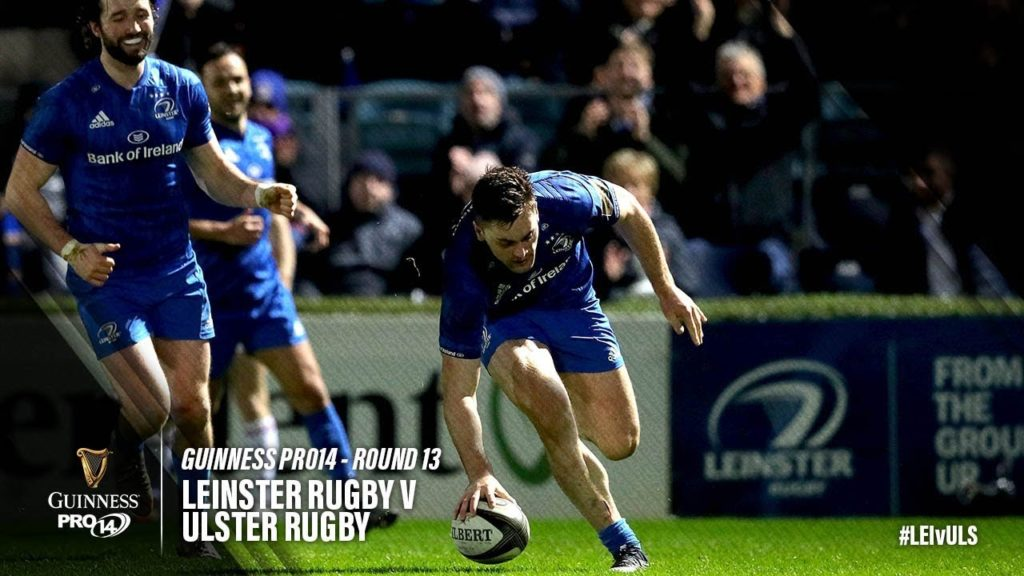 Guinness PRO14 Round 13 Highlights: Leinster Rugby v Ulster Rugby
