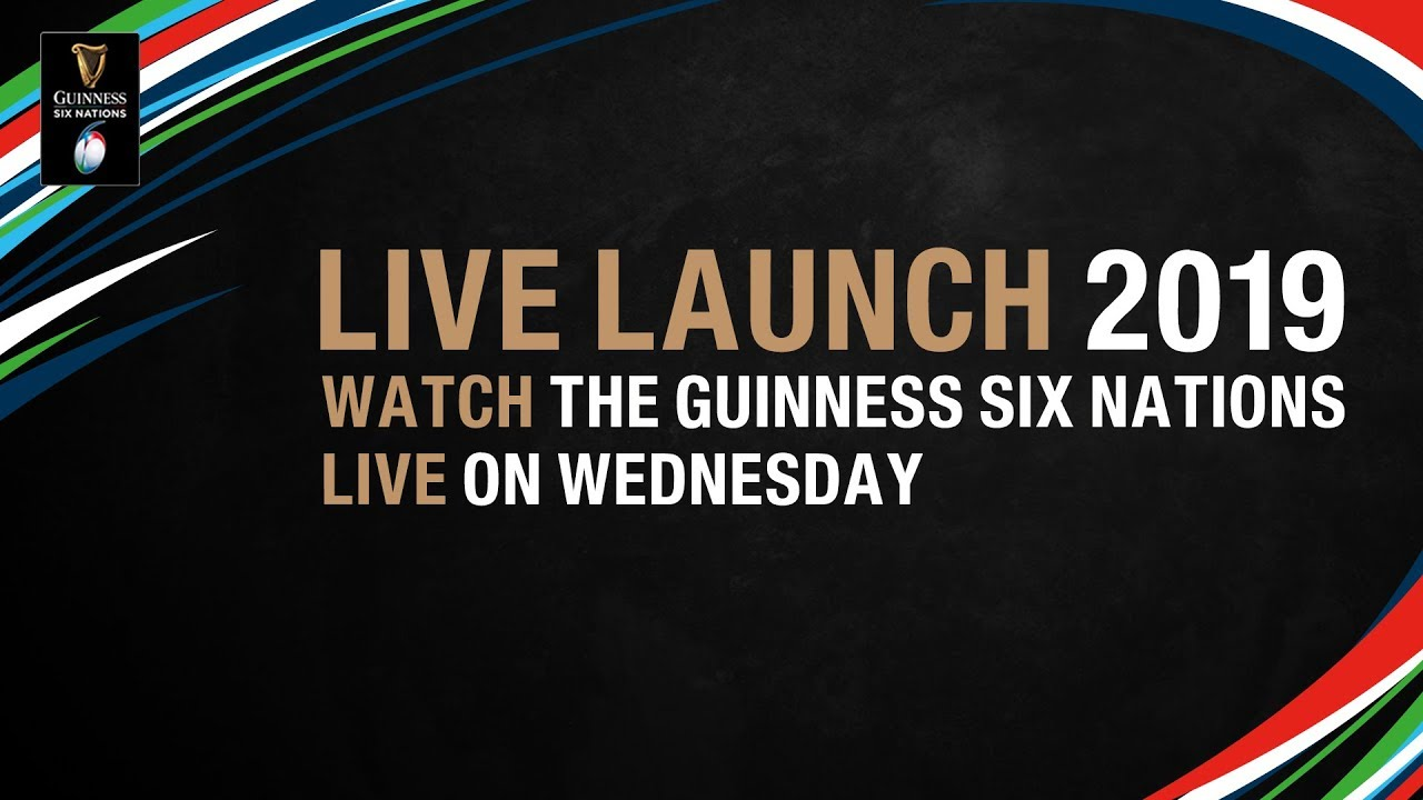 Guinness Six Nations 2019 – The Live Launch