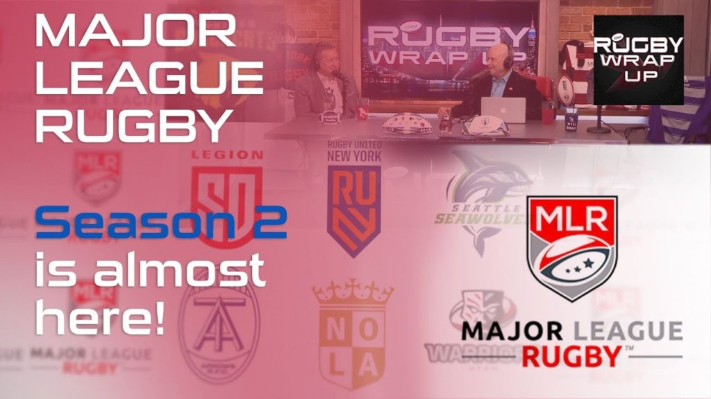 Major League Rugby Season 2 is ALMOST HERE! | RUGBY WRAP UP