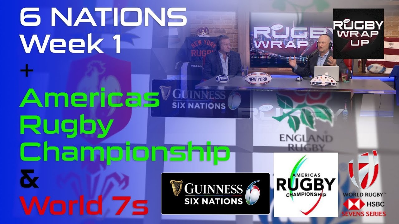 6 NATIONS Week 1, Americas Rugby Championship & World 7s | RUGBY WRAP UP