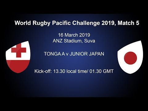 Pacific Challenge 2019 – Tonga A v Junior Japan – Live