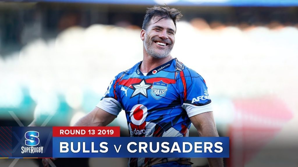 Bulls v Crusaders | Super Rugby 2019 Rd 13 Highlights