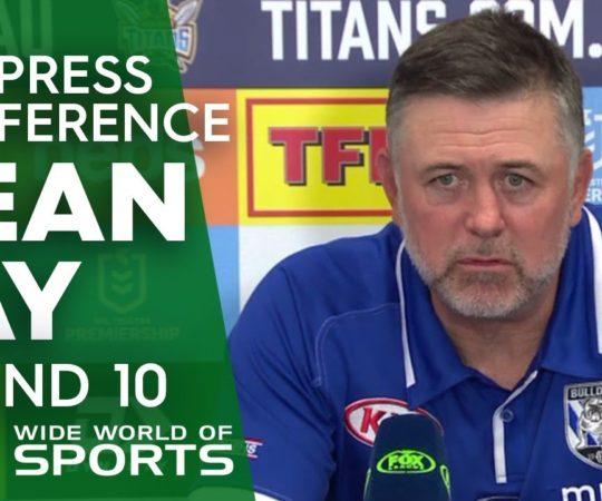 NRL Press Conference: Dean Pay – Round 10 | NRL on Nine