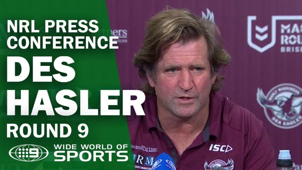 NRL Press Conference: Des Hasler – Round 9 | NRL on Nine