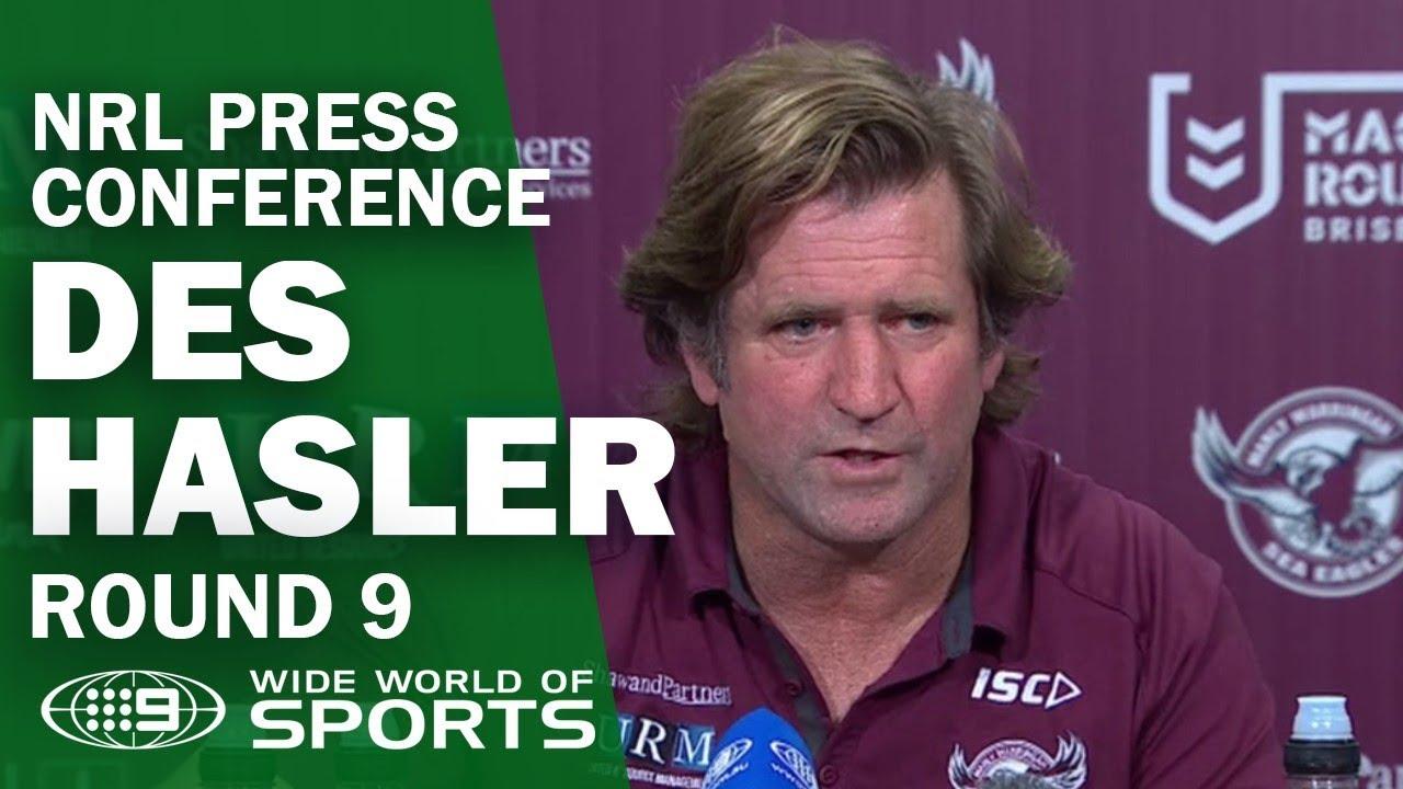 NRL Press Conference: Des Hasler - Round 9 | NRL on Nine