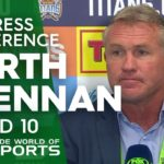 NRL Press Conference: Garth Brennan – Round 10 | NRL on Nine