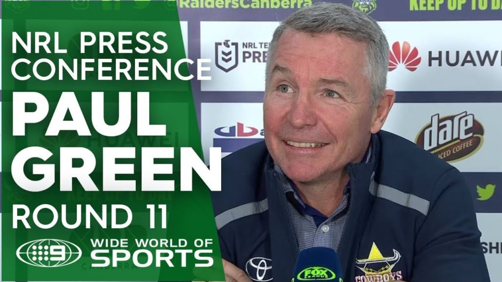 NRL Press Conference: Paul Green – Round 11 | NRL on Nine