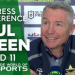 NRL Press Conference: Paul Green – Round 11 | NRL on Nine