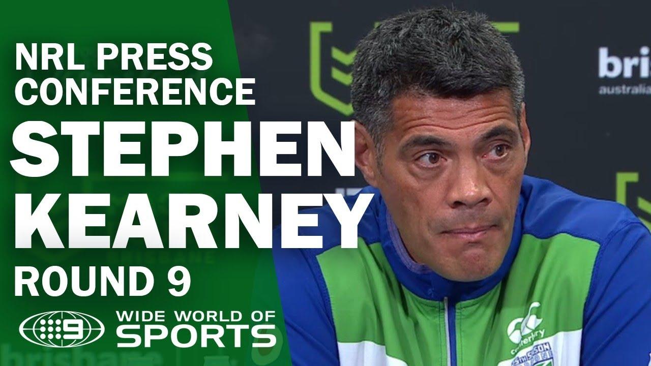 NRL Press Conference: Stephen Kearney - Round 9 | NRL on Nine