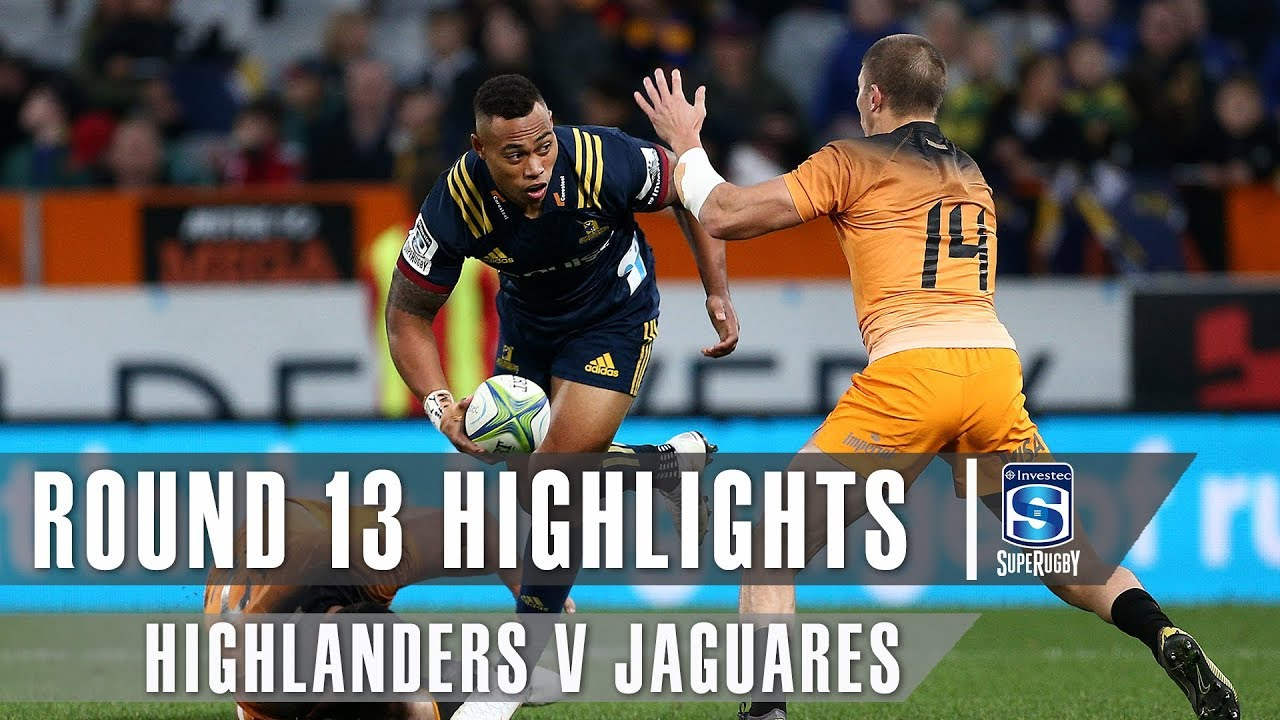 ROUND 13 HIGHLIGHTS: Highlanders v Jaguares - 2019