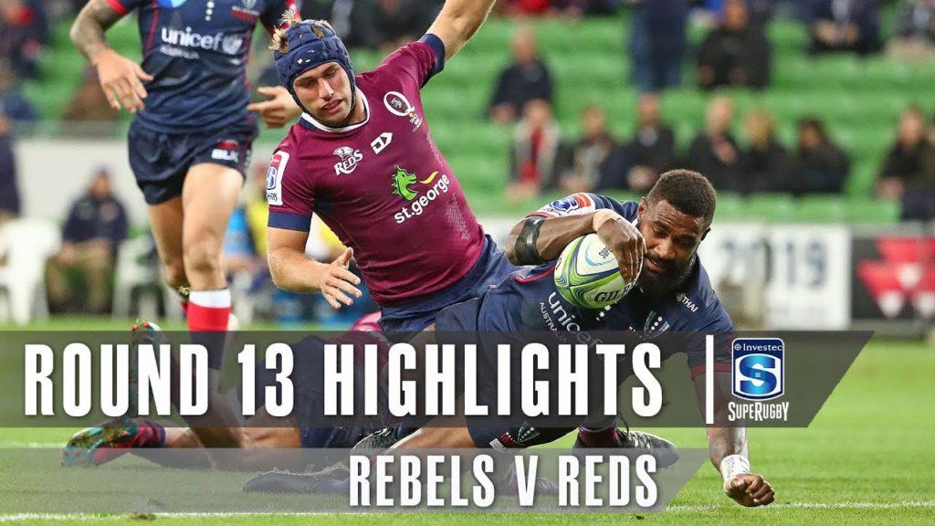 ROUND 13 HIGHLIGHTS: Rebels v Reds – 2019
