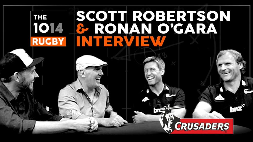 Scott Robertson & Ronan O'Gara, Crusaders | Interview | The 1014 Rugby