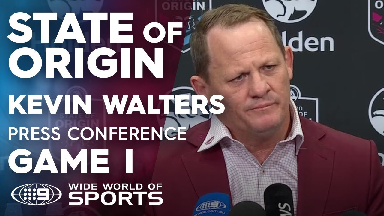 2019 State of Origin Press Conference: Kevin Walters - Game 1   NRL on Nine