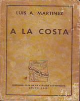 A la costa, Luis A. Martínez, prólogo de Manuel J. Calle.