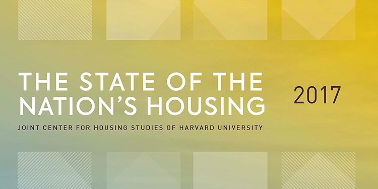 The State of the Nation's Housing 2017, a Harvard University Study