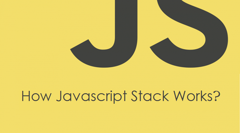 How Javascript Stack Works