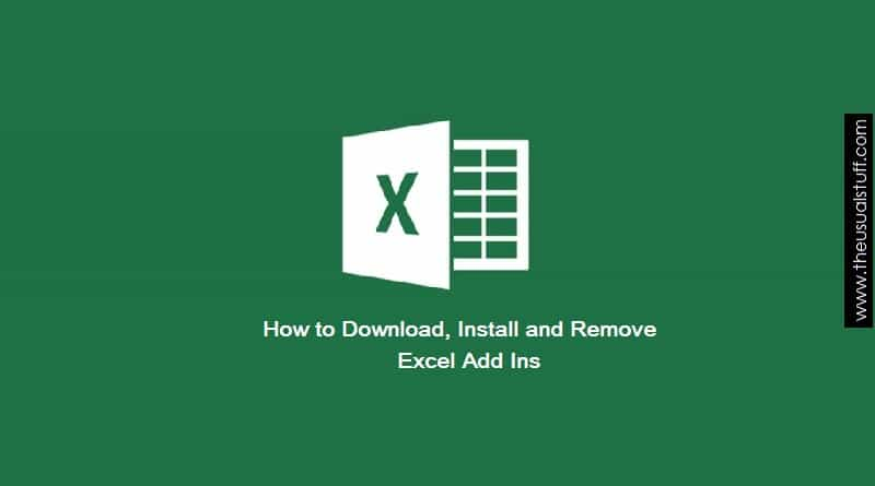 Download, Install and Remove Excel Add Ins