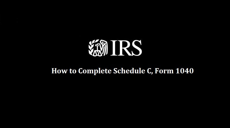 How to complete Schedule C Form 1040
