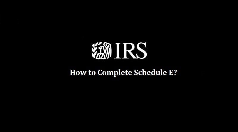 How to complete Schedule E