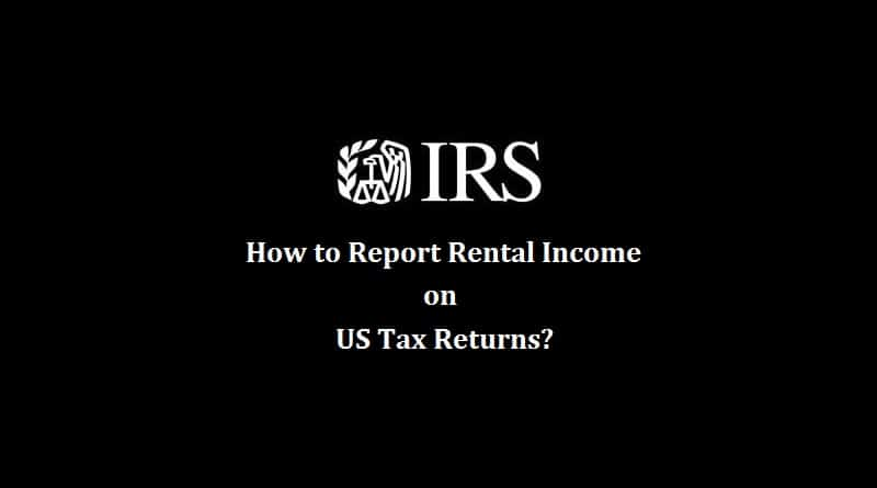 How to report rental income on US tax return