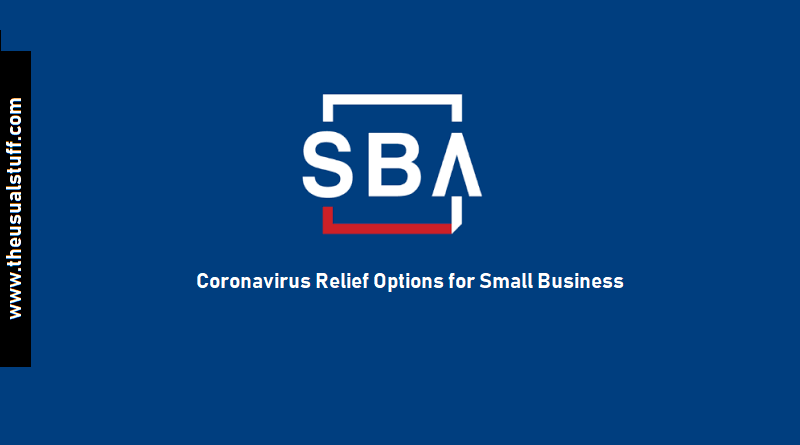 SBA Loans - Coronavirus Relief Options