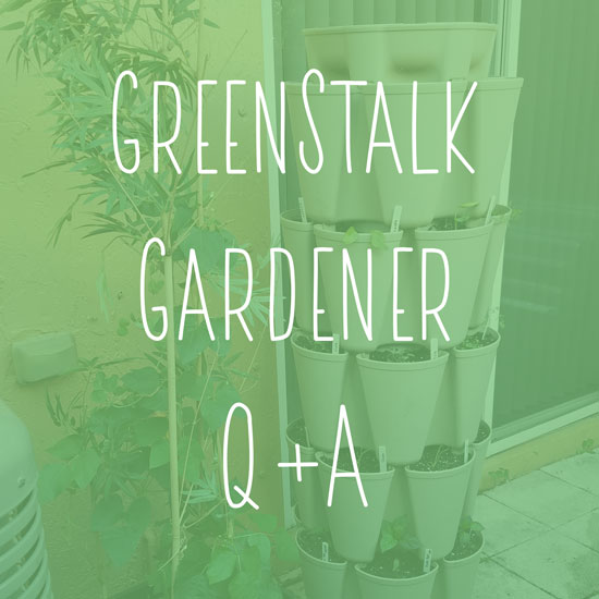 GreenStalk Gardener Q+A from Malone