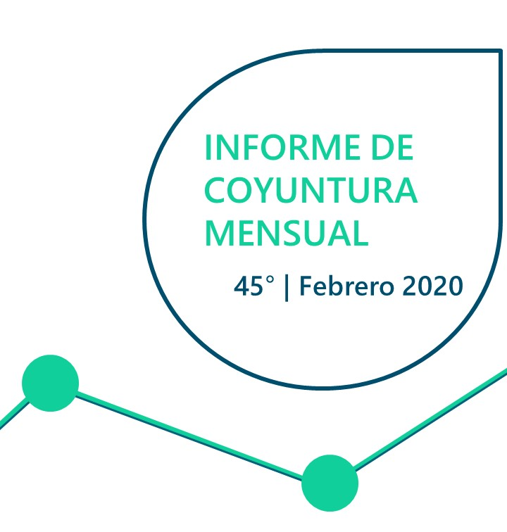 INFORME DE COYUNTURA MENSUAL | FEBRERO