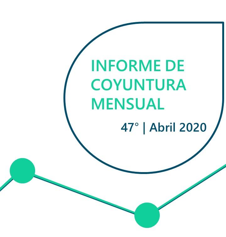 INFORME DE COYUNTURA MENSUAL   ABRIL