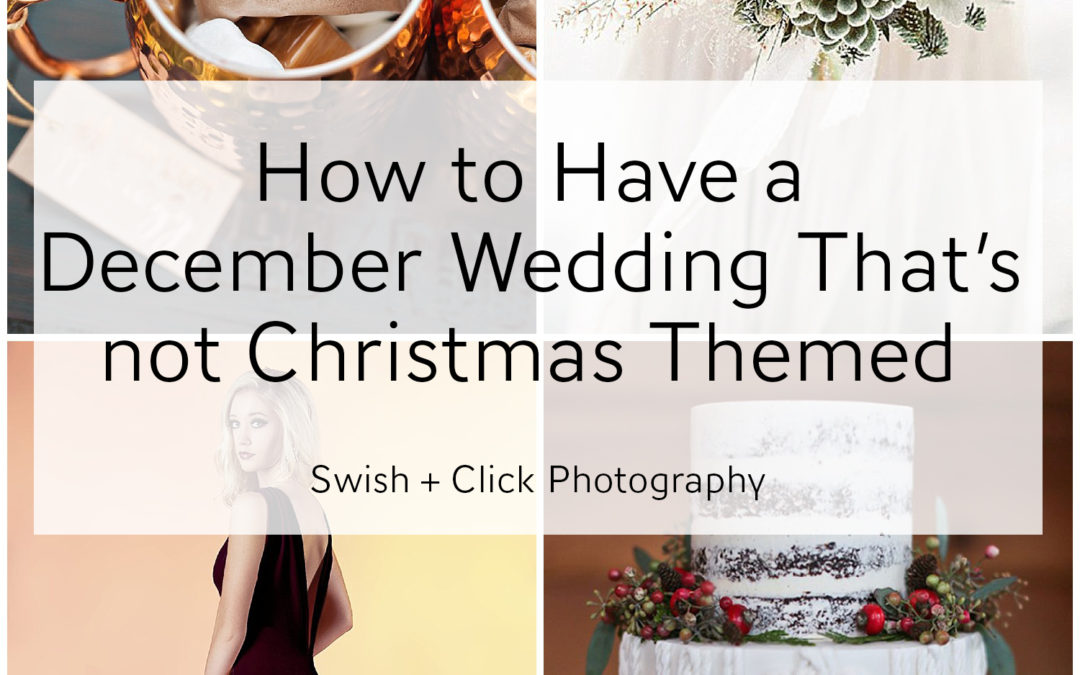 How to Have a December Wedding That's not Christmas Themed