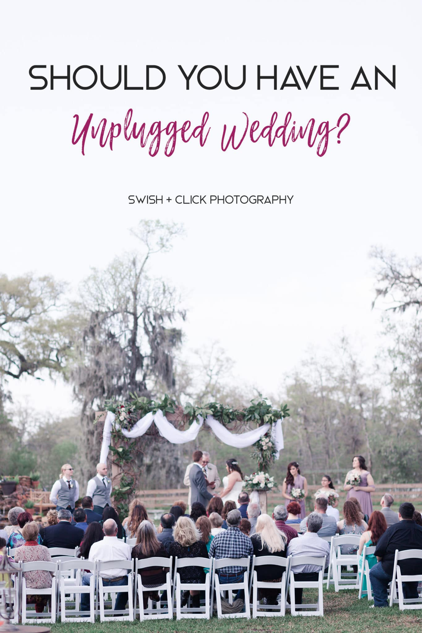 Should You Have an Unplugged Wedding?   Texas Wedding Photographer