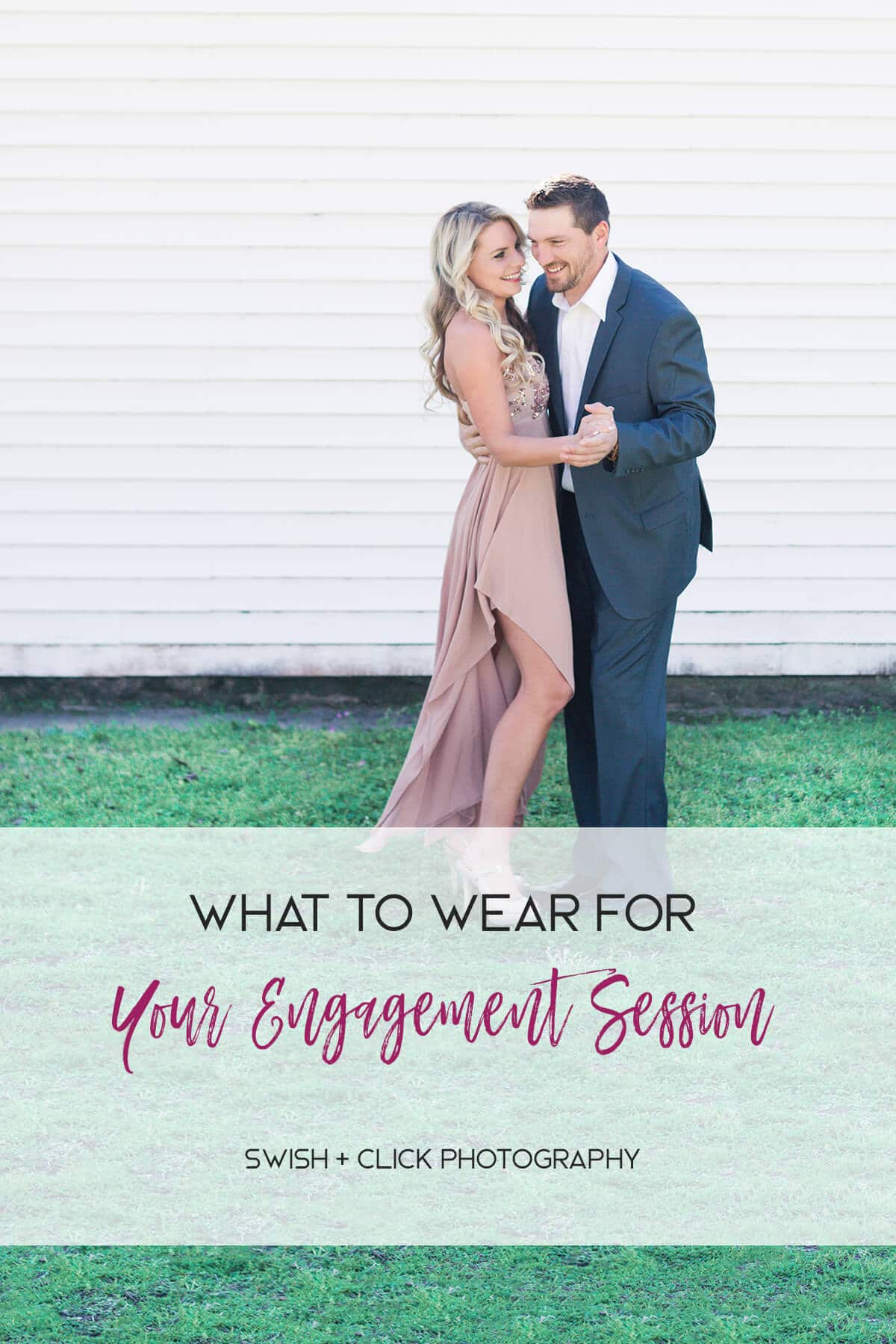 what-to-wear-for-your-engagement-session