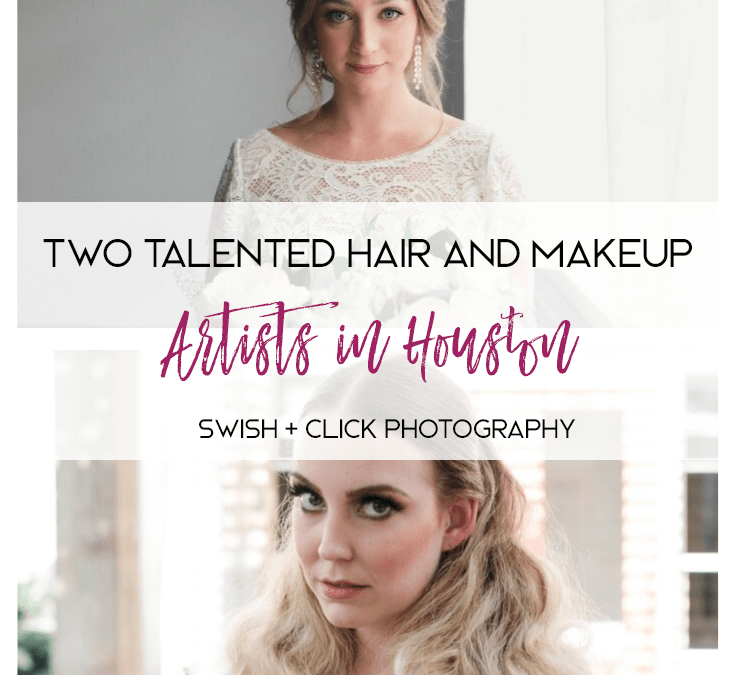 Two Talented Hair and Makeup Artists in Houston